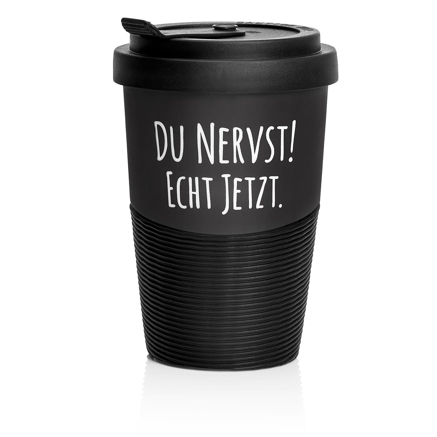 To Go Becher - Du Nervst